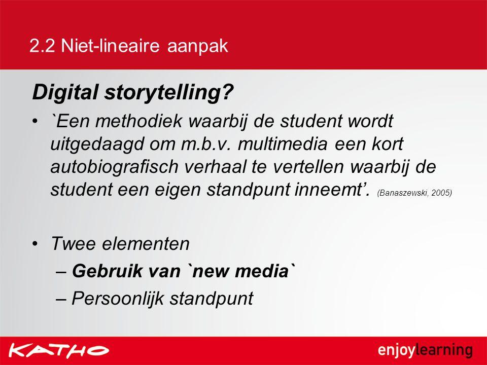 Digital storytelling 2.2 Niet-lineaire aanpak