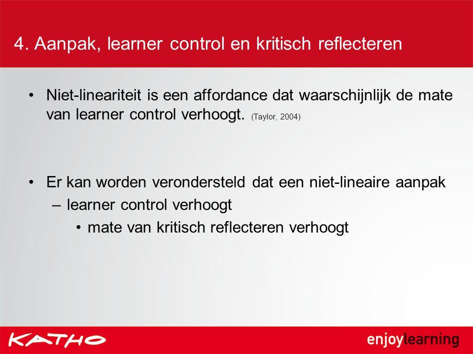 4. Aanpak, learner control en kritisch reflecteren