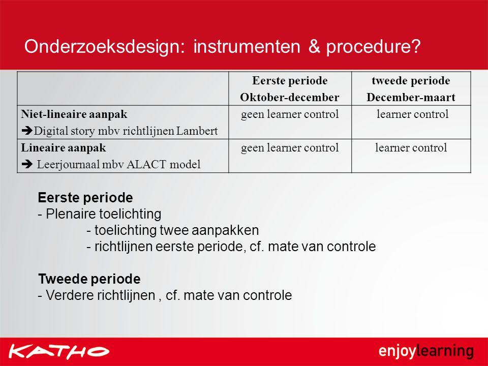 Onderzoeksdesign: instrumenten & procedure