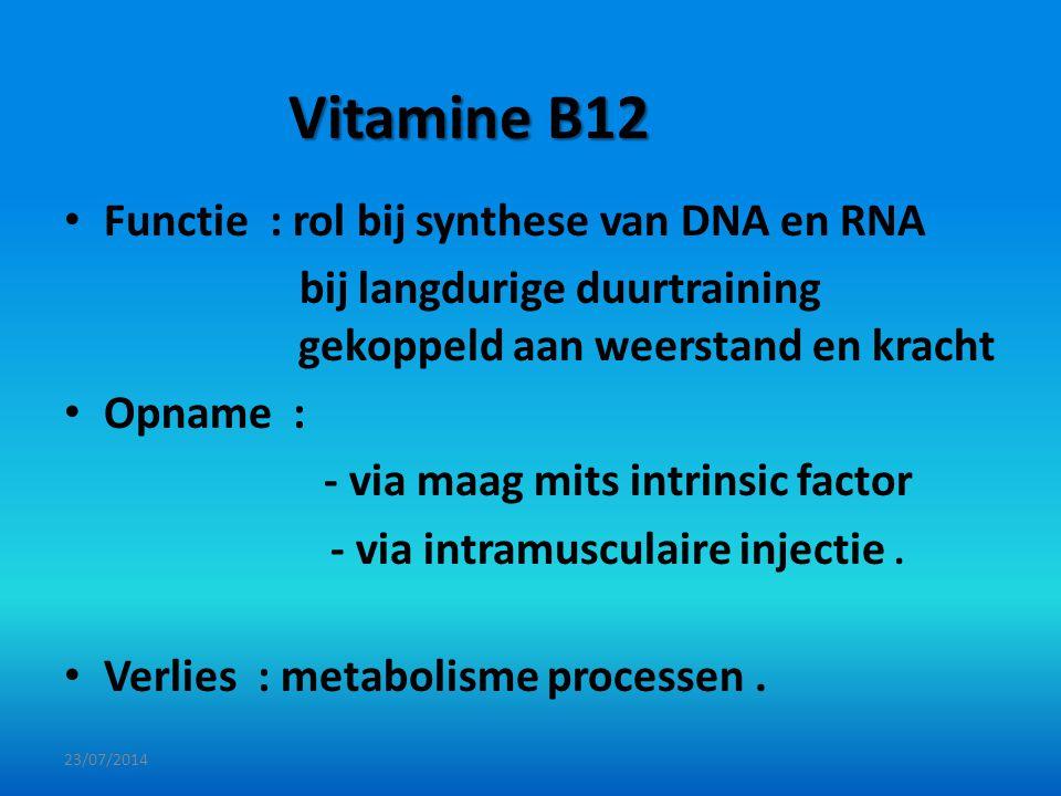 Vitamine B12 Functie : rol bij synthese van DNA en RNA