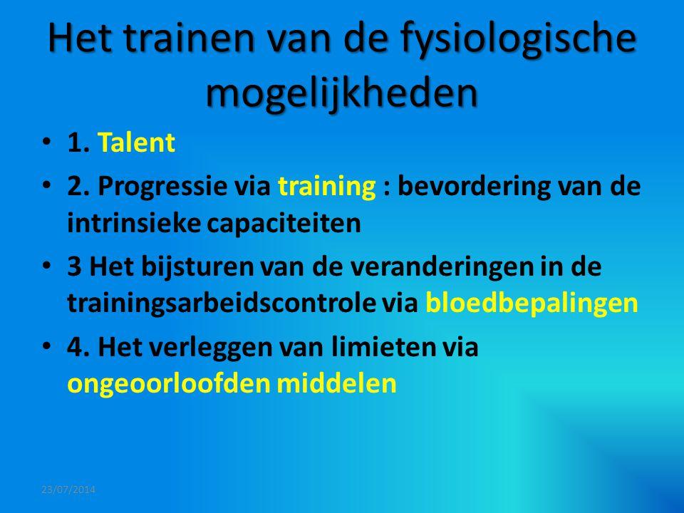 Het trainen van de fysiologische mogelijkheden