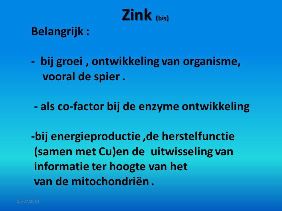 Zink (bis) Belangrijk :