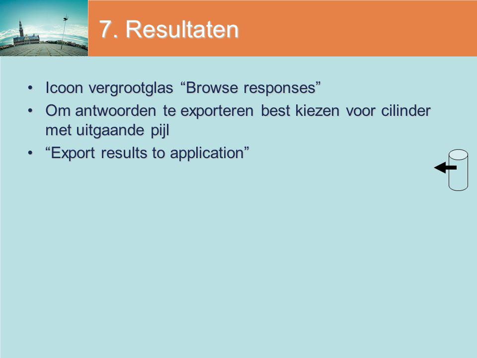 7. Resultaten Icoon vergrootglas Browse responses