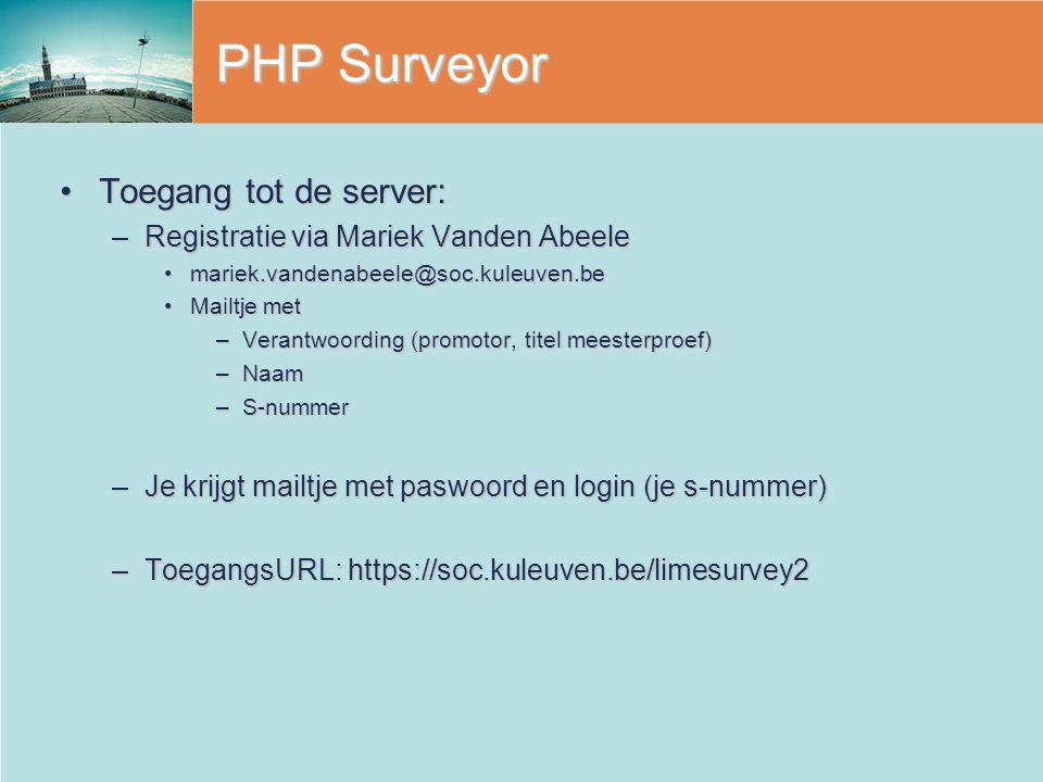 PHP Surveyor Toegang tot de server: