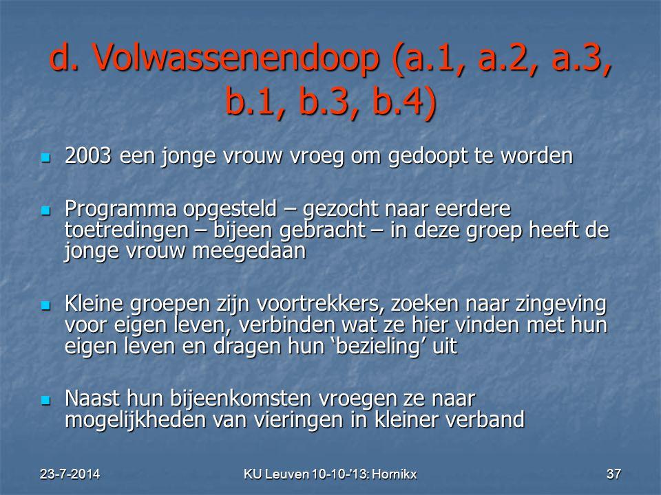 d. Volwassenendoop (a.1, a.2, a.3, b.1, b.3, b.4)