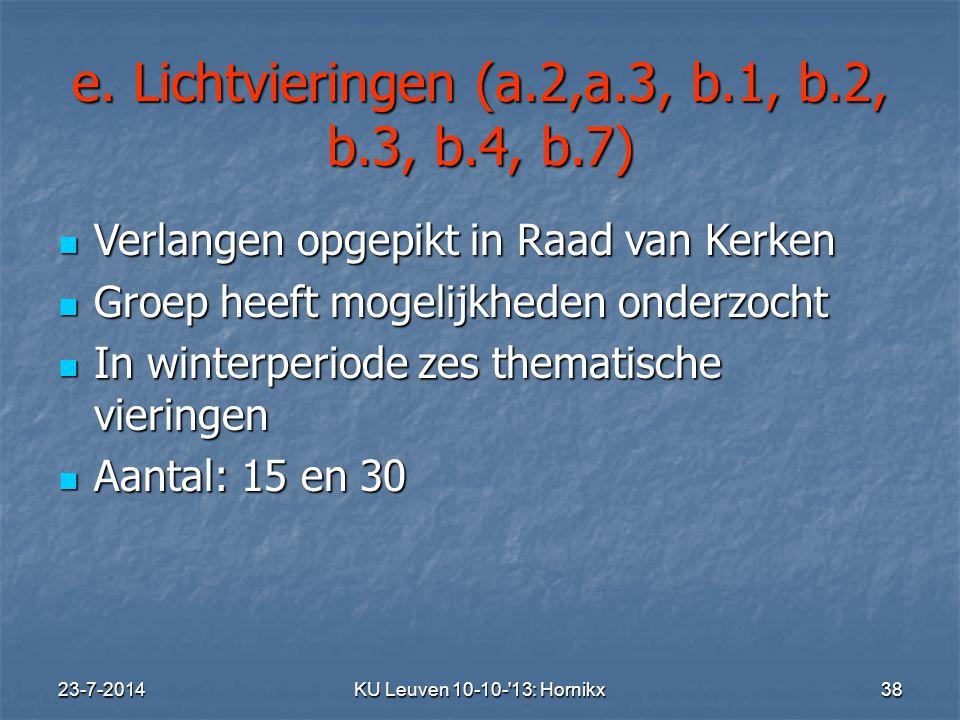 e. Lichtvieringen (a.2,a.3, b.1, b.2, b.3, b.4, b.7)