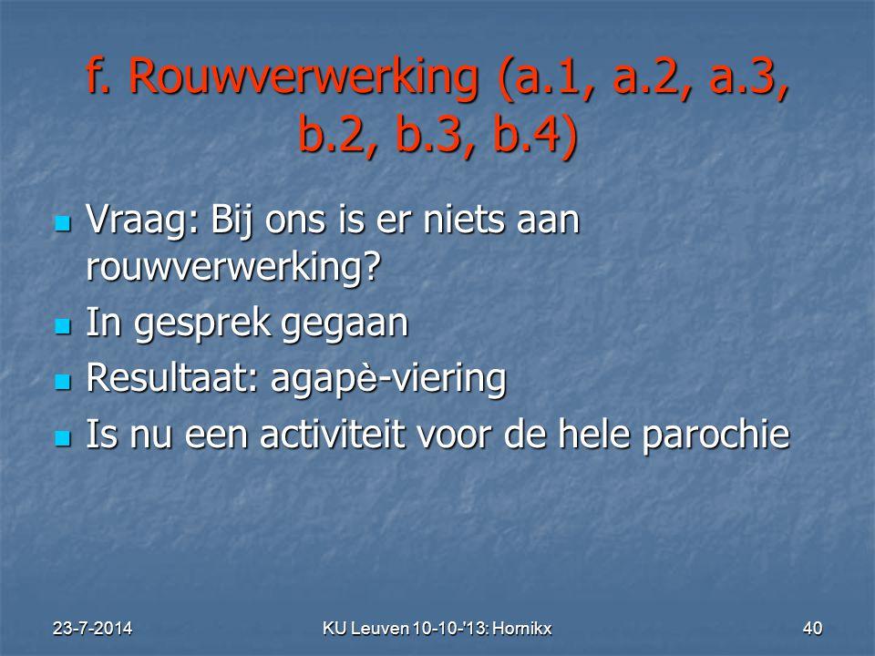 f. Rouwverwerking (a.1, a.2, a.3, b.2, b.3, b.4)