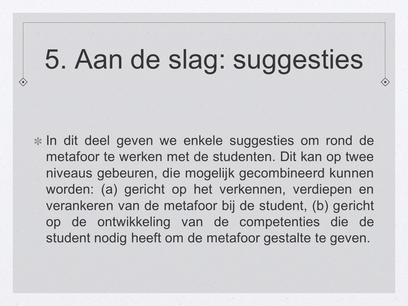 5. Aan de slag: suggesties
