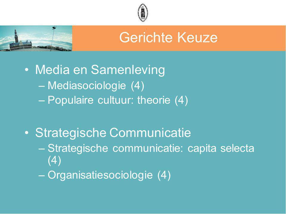 Gerichte Keuze Media en Samenleving Strategische Communicatie
