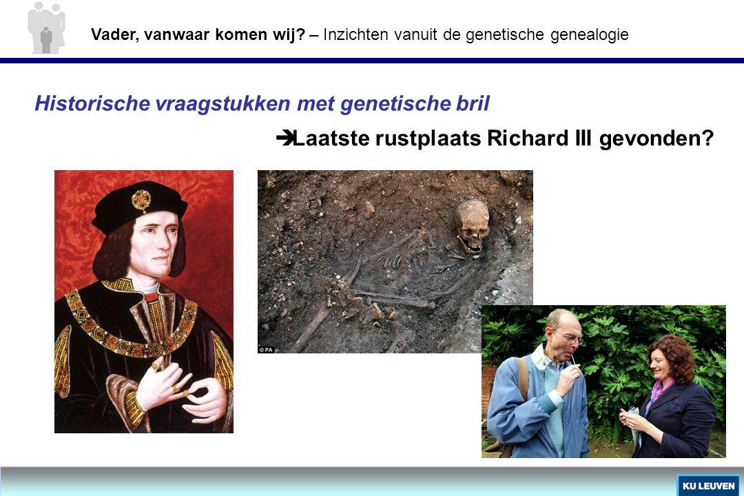 Laatste rustplaats Richard III gevonden