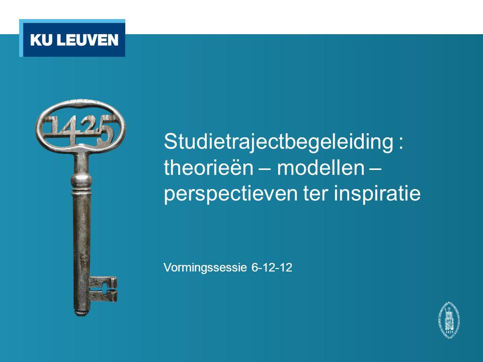 Studietrajectbegeleiding : theorieën – modellen – perspectieven ter inspiratie