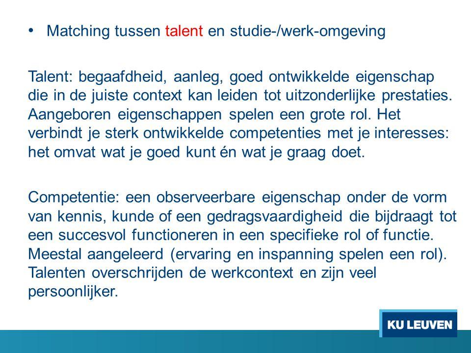 Matching tussen talent en studie-/werk-omgeving