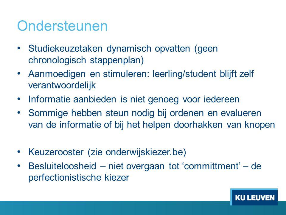 Ondersteunen Studiekeuzetaken dynamisch opvatten (geen chronologisch stappenplan)