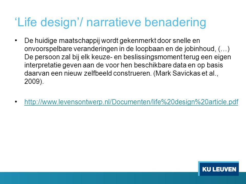 'Life design'/ narratieve benadering