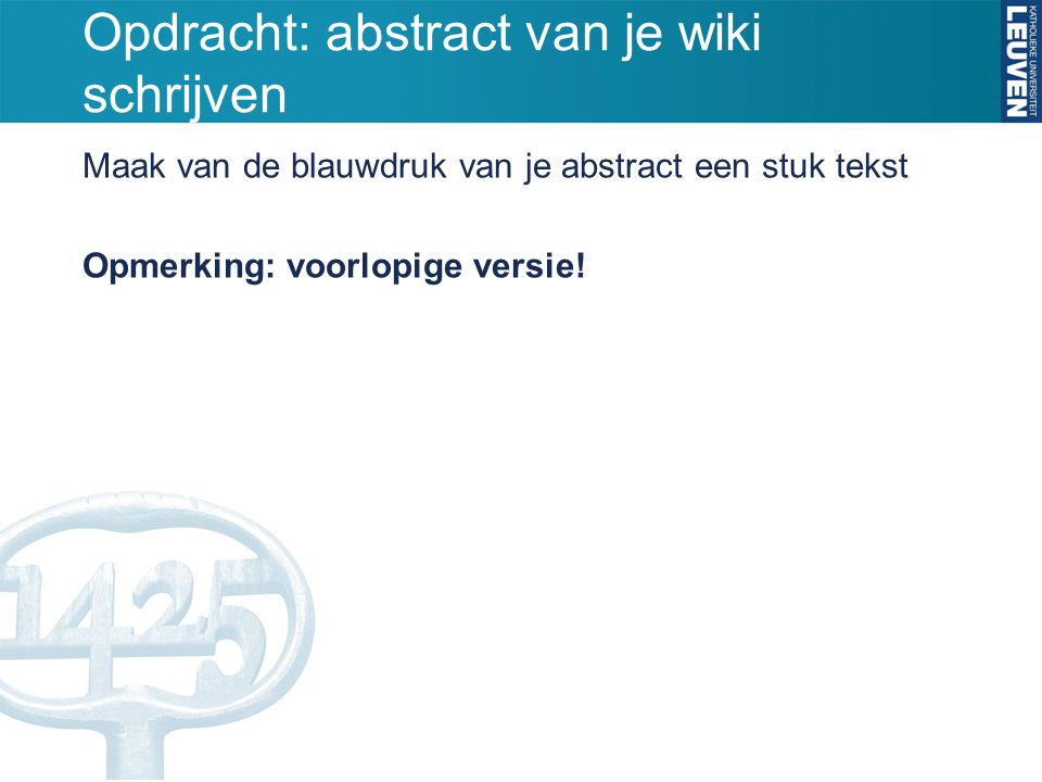 Opdracht: abstract van je wiki schrijven