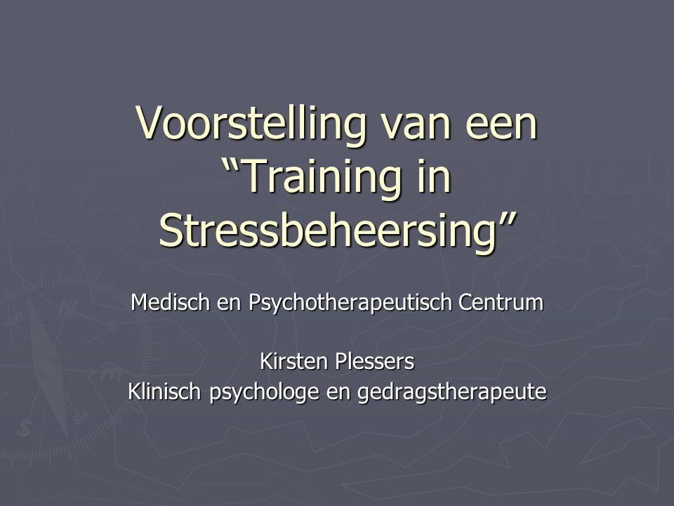 Voorstelling van een Training in Stressbeheersing
