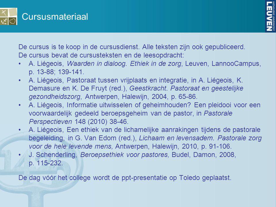 Cursusmateriaal De cursus is te koop in de cursusdienst. Alle teksten zijn ook gepubliceerd. De cursus bevat de cursusteksten en de leesopdracht:
