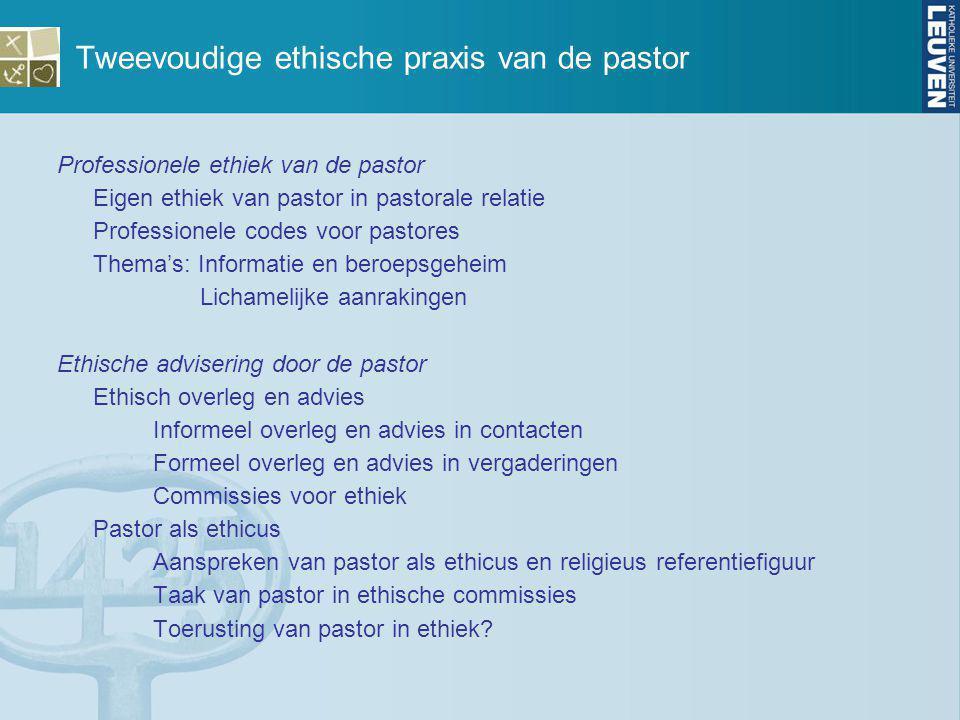 Tweevoudige ethische praxis van de pastor
