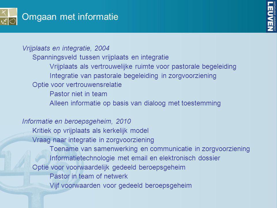 Omgaan met informatie Vrijplaats en integratie, 2004