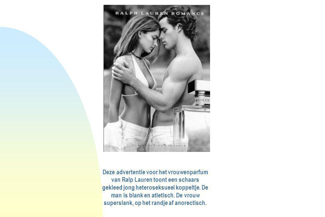 Deze advertentie voor het vrouwenparfum van Ralp Lauren toont een schaars gekleed jong heteroseksueel koppeltje.