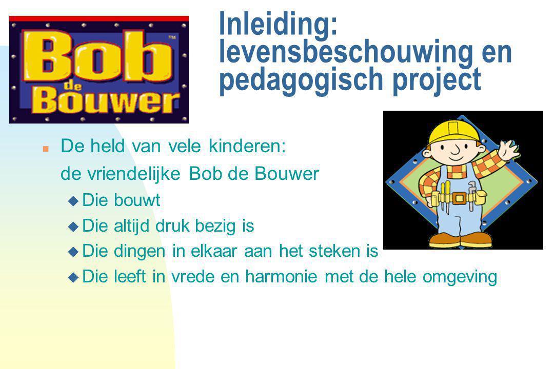 Inleiding: levensbeschouwing en pedagogisch project