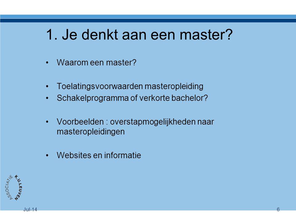 1. Je denkt aan een master Waarom een master