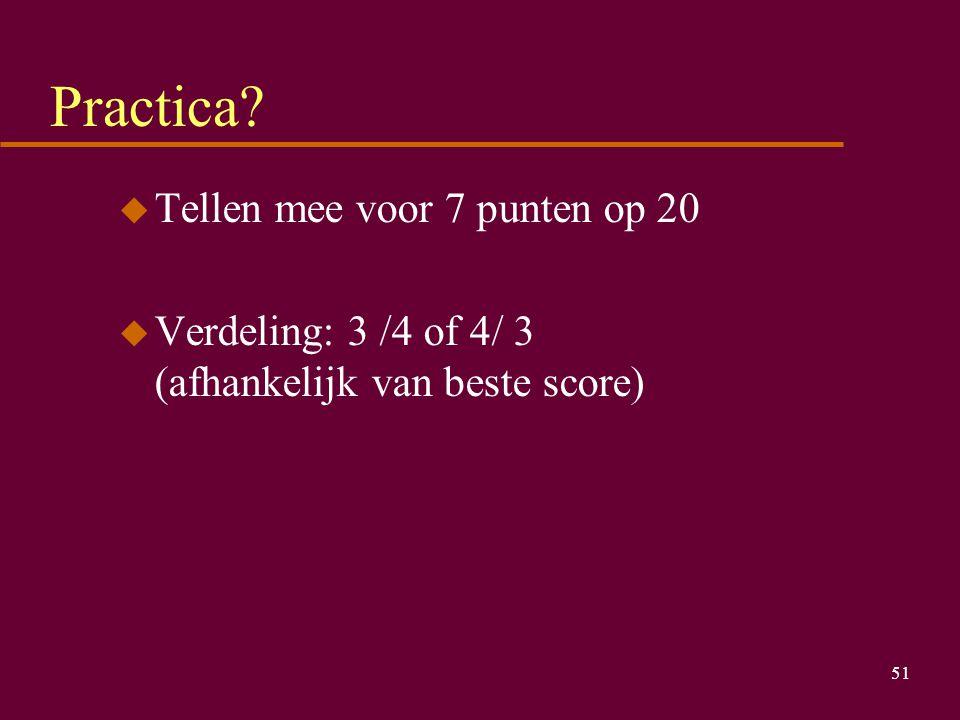 Practica Tellen mee voor 7 punten op 20