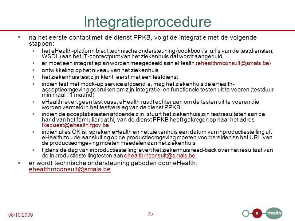 Integratieprocedure na het eerste contact met de dienst PPKB, volgt de integratie met de volgende stappen:
