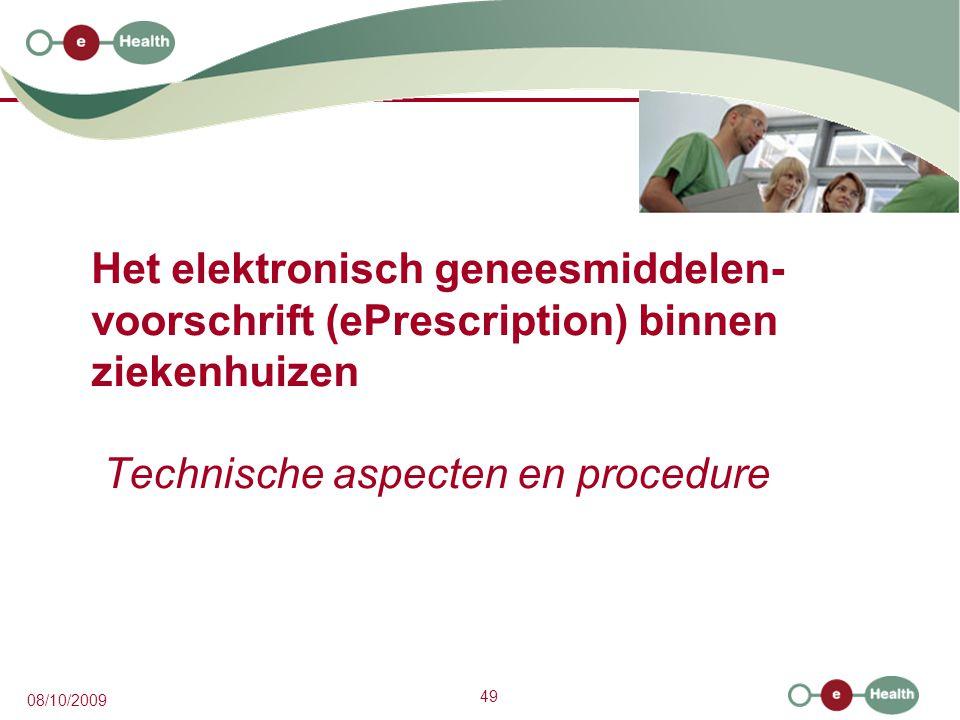 Het elektronisch geneesmiddelen-voorschrift (ePrescription) binnen ziekenhuizen Technische aspecten en procedure