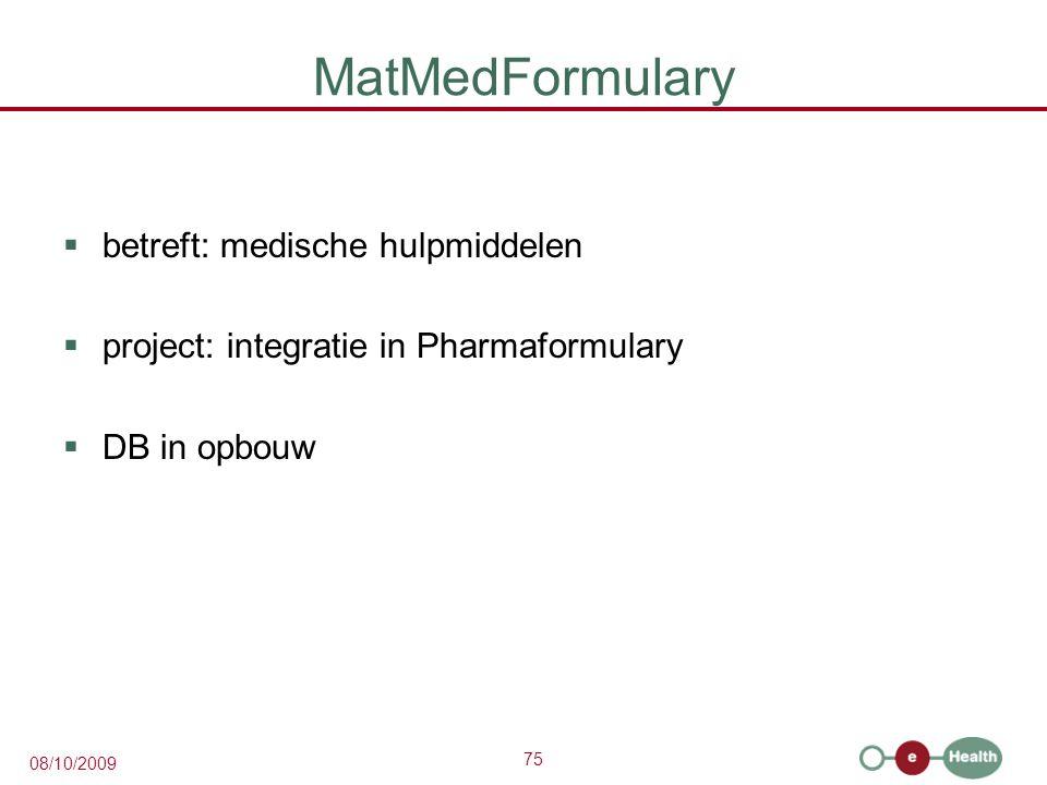 MatMedFormulary betreft: medische hulpmiddelen