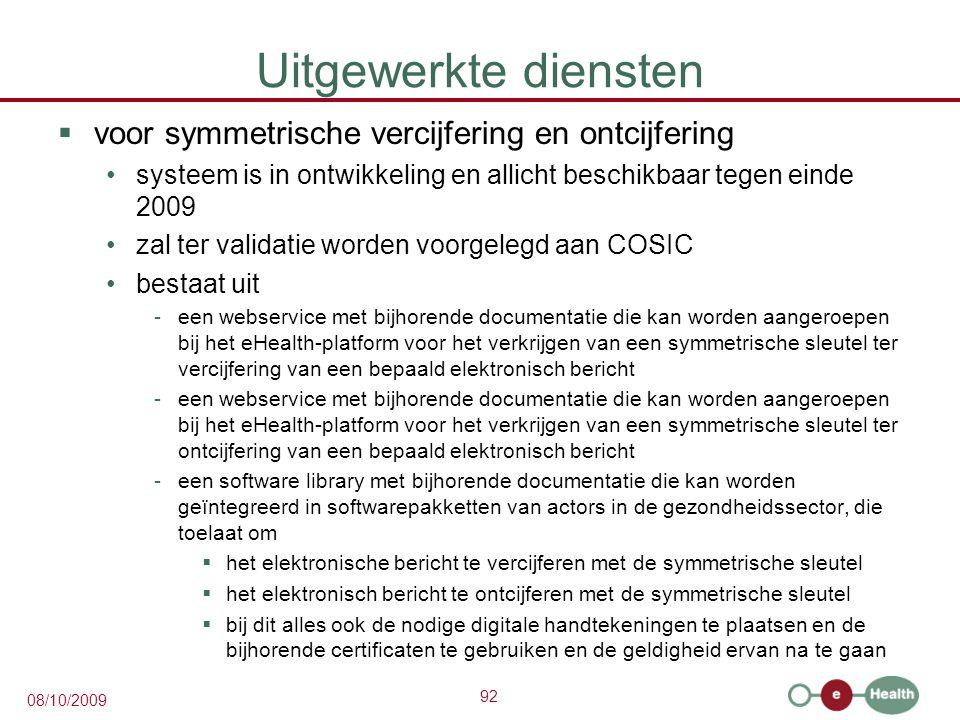 Uitgewerkte diensten voor symmetrische vercijfering en ontcijfering