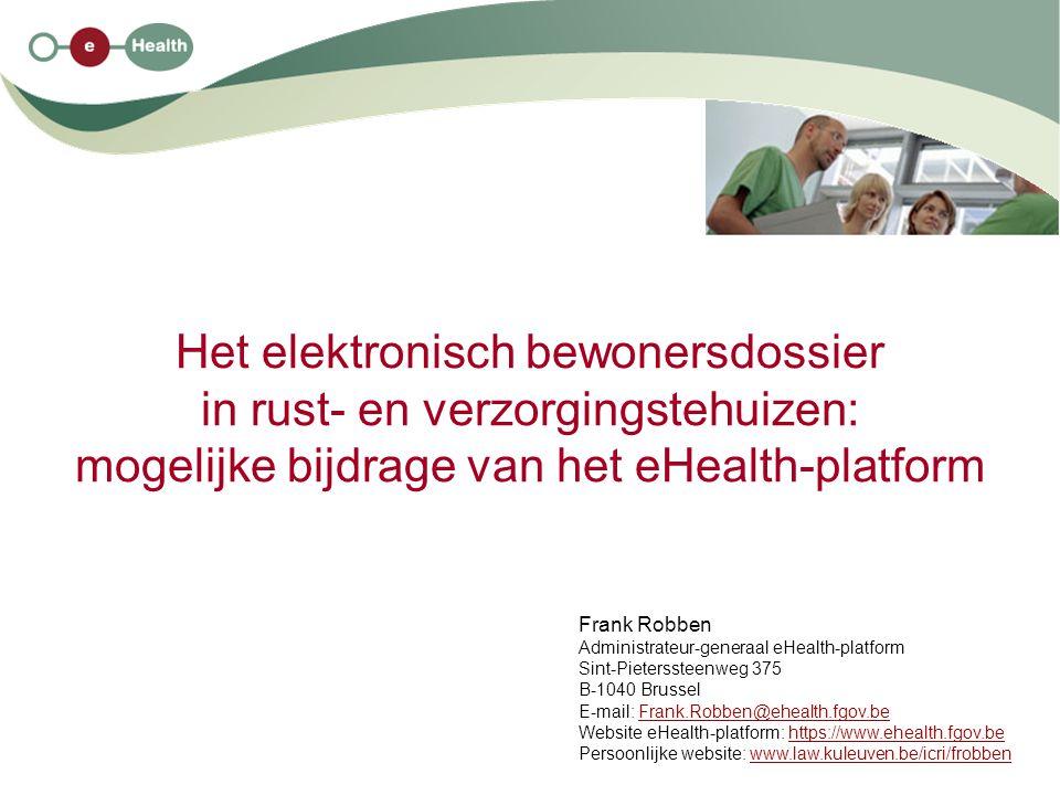 Het elektronisch bewonersdossier in rust- en verzorgingstehuizen: mogelijke bijdrage van het eHealth-platform