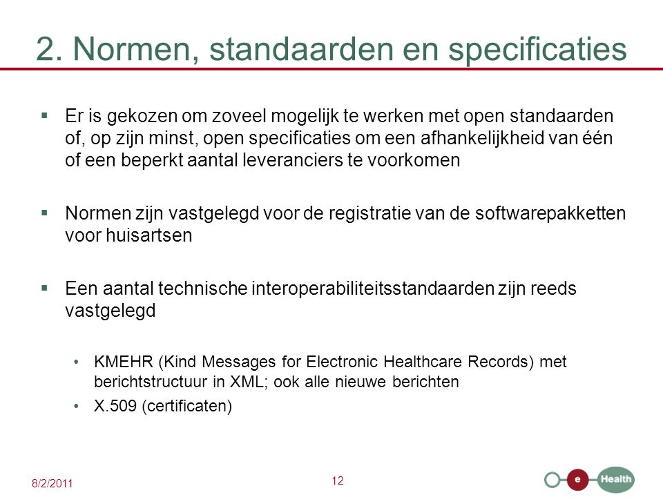 2. Normen, standaarden en specificaties