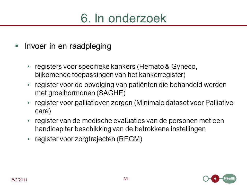 6. In onderzoek Invoer in en raadpleging