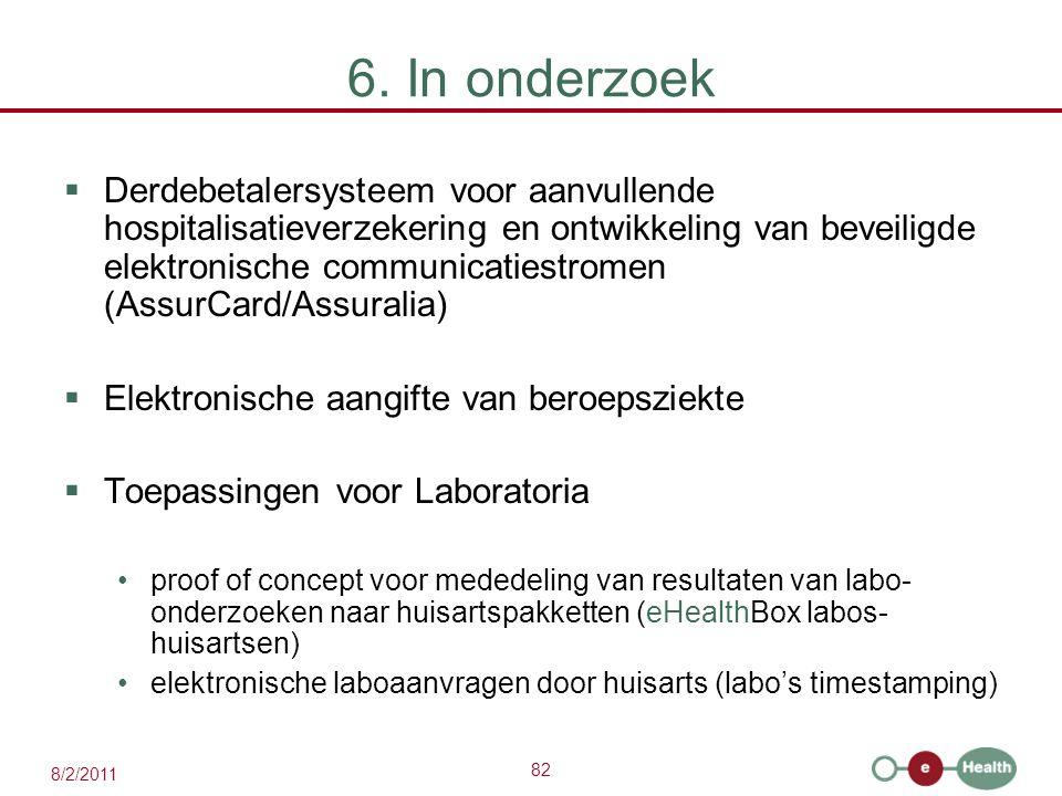 6. In onderzoek