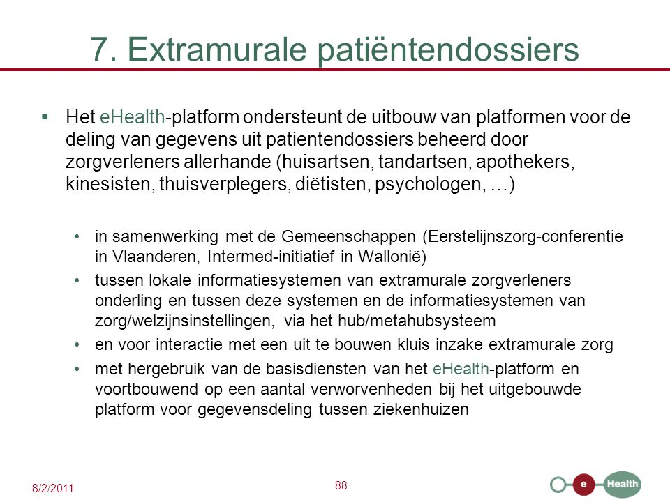 7. Extramurale patiëntendossiers