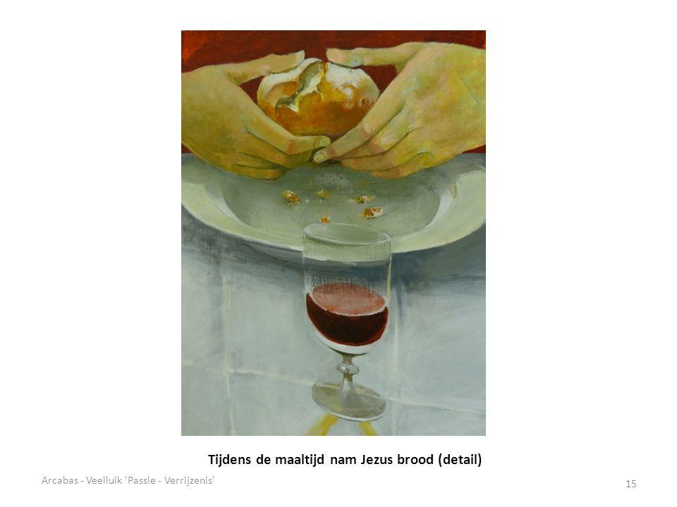 Tijdens de maaltijd nam Jezus brood (detail)
