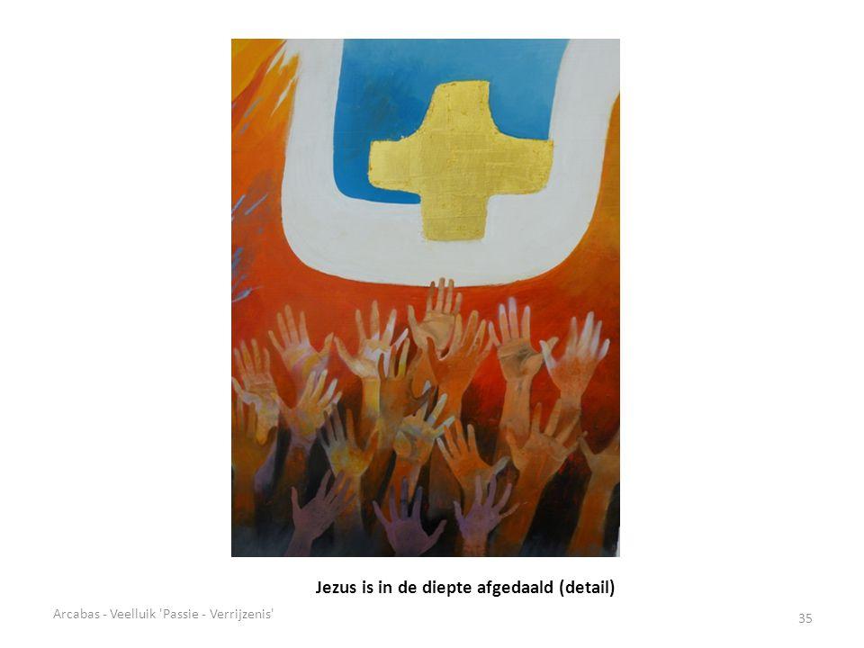 Jezus is in de diepte afgedaald (detail)