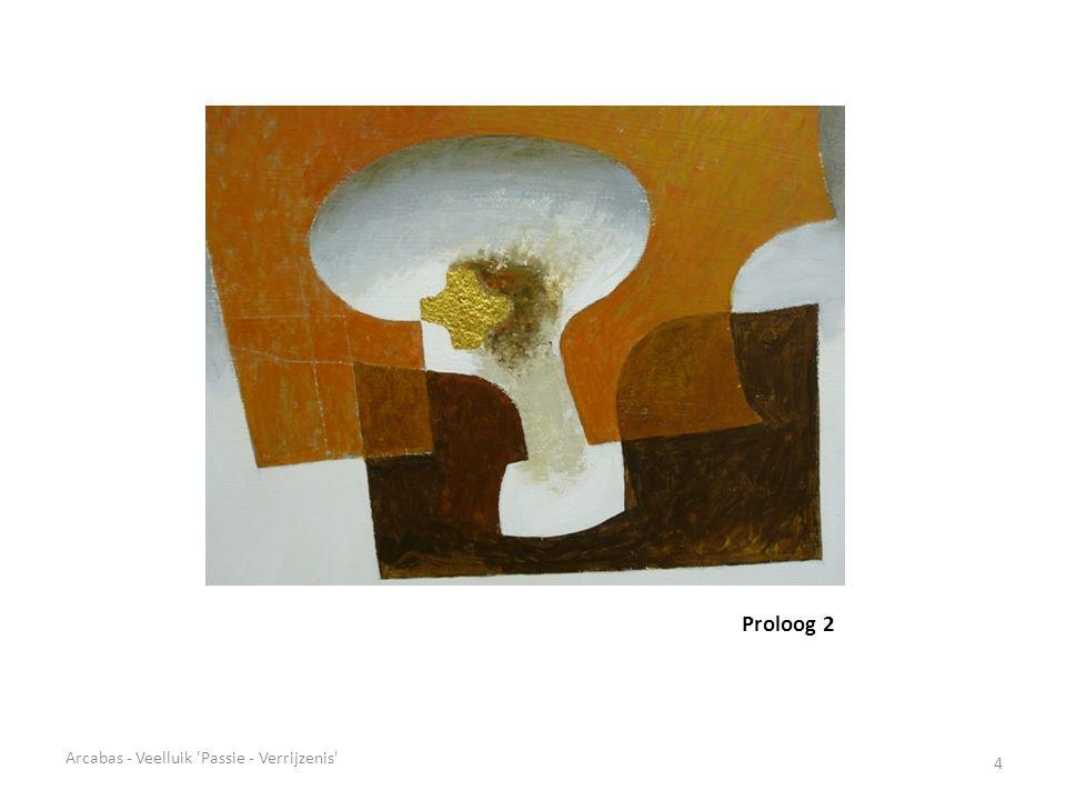 Proloog 2 Arcabas - Veelluik Passie - Verrijzenis