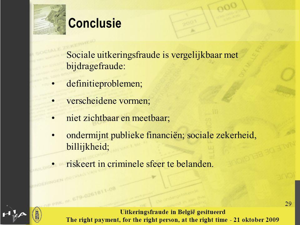 Conclusie Sociale uitkeringsfraude is vergelijkbaar met bijdragefraude: definitieproblemen; verscheidene vormen;