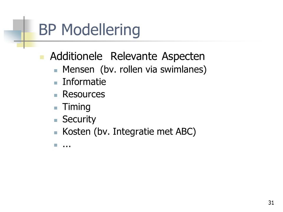 BP Modellering Additionele Relevante Aspecten