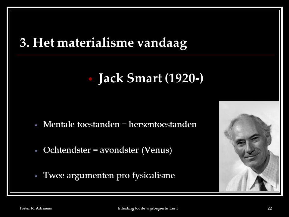 3. Het materialisme vandaag