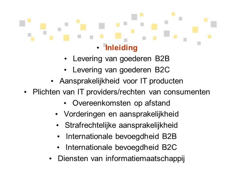 Levering van goederen B2B Levering van goederen B2C