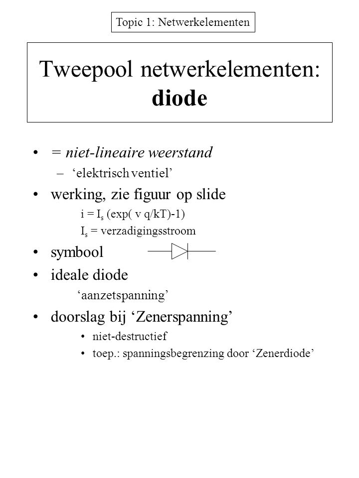 Tweepool netwerkelementen: diode