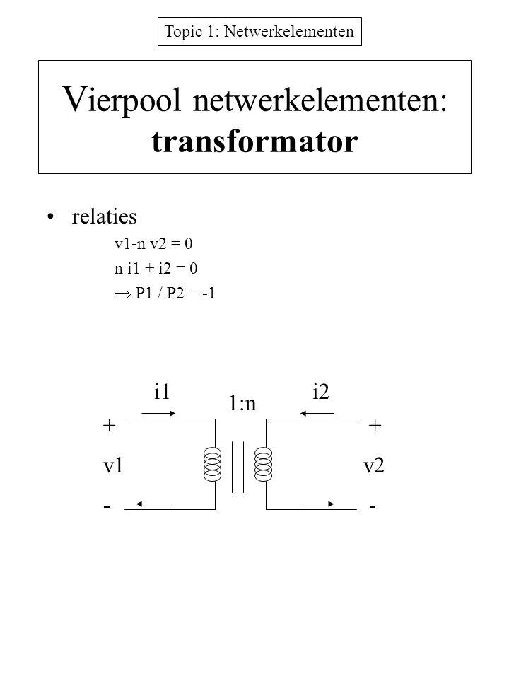 Vierpool netwerkelementen: transformator