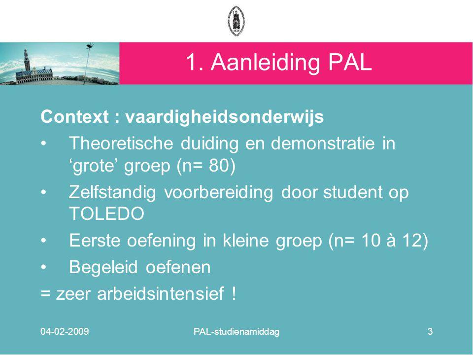 1. Aanleiding PAL Context : vaardigheidsonderwijs