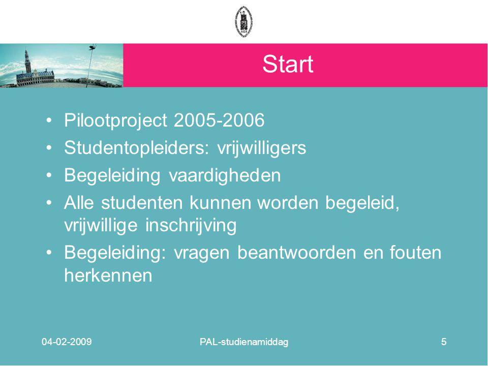 Start Pilootproject 2005-2006 Studentopleiders: vrijwilligers