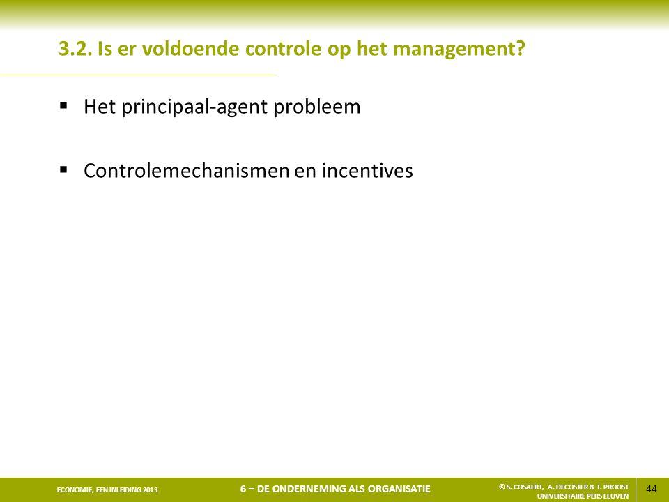 3.2. Is er voldoende controle op het management