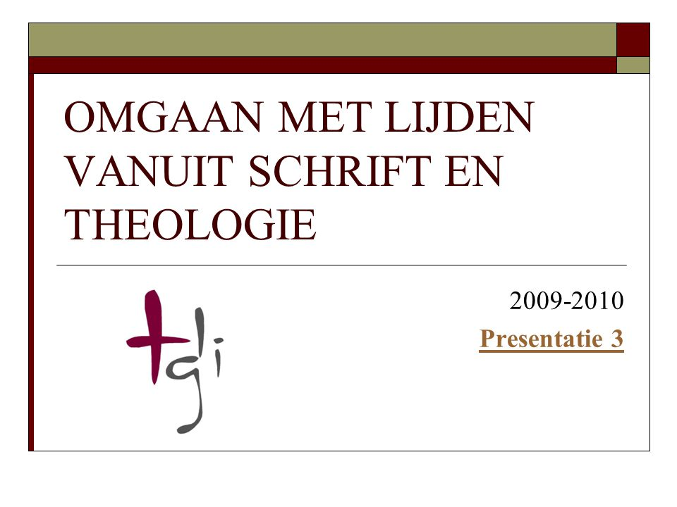 OMGAAN MET LIJDEN VANUIT SCHRIFT EN THEOLOGIE