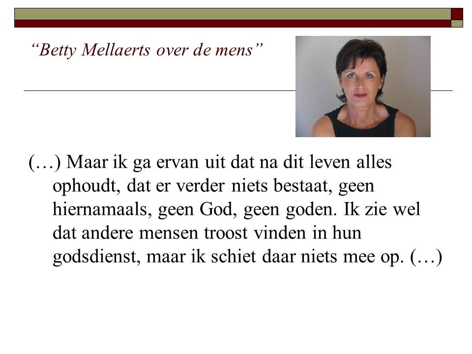 Betty Mellaerts over de mens